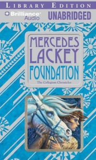 Foundation - Mercedes Lackey