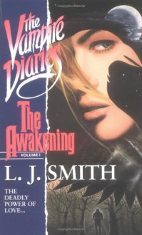The Awakening - L.J. Smith