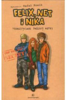 Felix, Net i Nika. Teoretycznie możliwy notes - Rafał Kosik