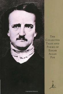 Collected Tales and Poems - Edgar Allan Poe