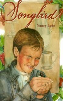 Songbird - Nancy Lohr