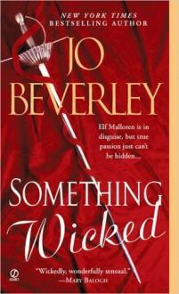 Something Wicked by Jo Beverley (2005-01-04) - Jo Beverley