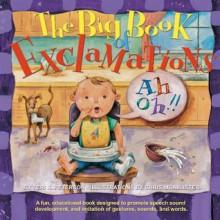 The Big Book Of Exclamations - Teri Kaminski Peterson, Chris McAllister