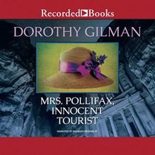 Mrs. Pollifax, Innocent Tourist - Dorothy Gilman,Barbara Rosenblat