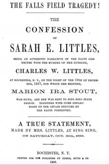 The Falls Field Tragedy! - Sarah E. Littles