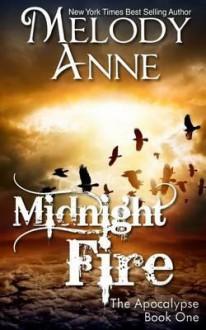Midnight Fire - Melody Anne