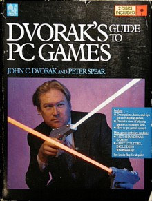 Dvorak's Guide to PC Games - John Dvorak, Nick Anis