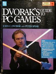 Dvorak's Guide to PC Games - John Dvorak, Nick Anis