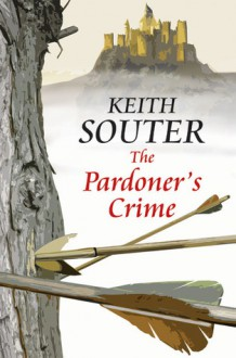 The Pardoner's Crime - Keith Souter
