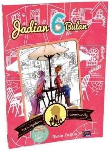 Jadian 6 Bulan - Rhein Fathia
