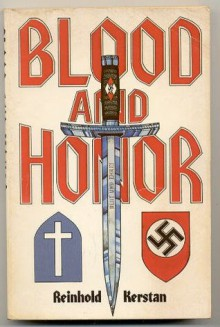 Blood and honor - Reinhold Kerstan