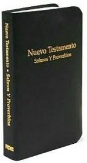 Nuevo Testamento Bolsillo con Salmos y Proverbios - Anonymous