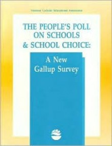 People's Poll on School Choice - National Catholic Educational Associatio