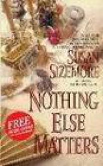 Nothing Else Matters (Harper Monogram) - Susan Sizemore
