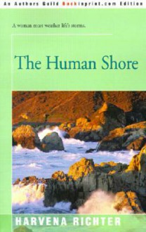 The Human Shore - Harvena Richter