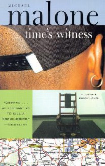 Time's Witness - Michael Malone