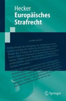 Europaisches Strafrecht - Bernd Hecker