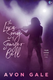 The Love Song of Sawyer Bell - Avon Gale