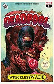 Deadpool (2018-) #5 - George Klein,Scott Hepburn,Skottie Young