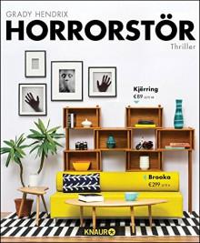Horrorstör: Thriller - Grady Hendrix,Michael Rogalski,Jakob Schmidt