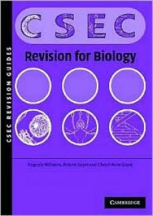 Biology Revision Guide for Csec(r) Examinations - Roland Soper, Eugenie Williams, Cheryl-Anne Gayle