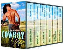 Cowboy Up - Allison Merritt, Leslie Garcia, Melissa Keir, Autumn Piper, Sara Walter Ellwood, D'Ann Lindun
