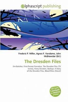 The Dresden Files - Agnes F. Vandome, John McBrewster, Sam B Miller II