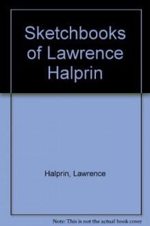 Sketchbooks of Lawrence Halprin - Michiko Sakae, Michiko Sakae
