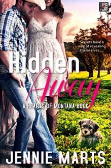 Hidden Away (Hearts of Montana) - Jennie Marts