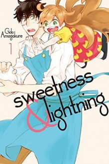 Sweetness and Lightning 1 - Gido Amagakure