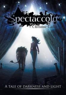 Spectaccolo - Christine Catlin