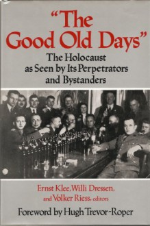 """The Good Old Days"" - Willi Dressen;Volker Riess"