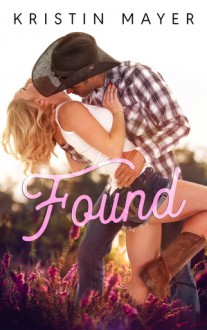 Found - Kristin Mayer