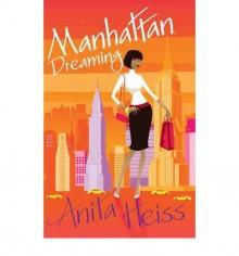 Manhattan Dreaming - Anita Heiss