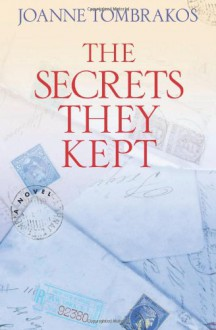 The Secrets They Kept - Joanne Tombrakos