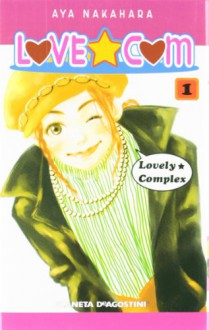 Love Com #1 [Spanish Edition] - Aya Nakahara