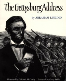 The Gettysburg Address - Abraham Lincoln, Michael McCurdy
