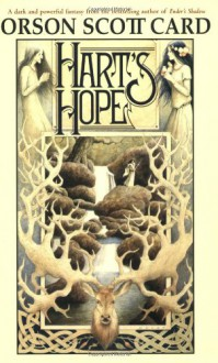 Hart's Hope - Orson Scott Card