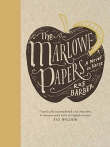 The Marlowe Papers - Ros Barber