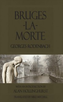 Bruges-La-Morte - Georges Rodenbach,Will Stone,Mike Mitchell