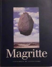 Rene Magritte 1898-1967. Catalogue du Centenaire - René Magritte, praca zbiorowa