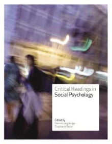 Critical Readings in Social Psychology - Darren Langdridge, Stephanie Taylor, Langdridge Darren