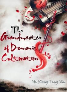 The Grandmaster of Demonic Cultivation (魔道祖师) - Unknown