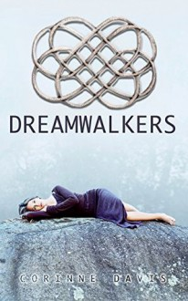 Dreamwalkers - Corinne Davis