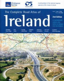 Complete Road Atlas of Ireland (Irish Maps, Atlases and Guides) (English, French and German Edition) - Ordnance Survey of Ireland