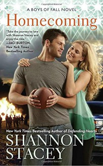 Homecoming (A Boys of Fall Novel) - Shannon Stacey