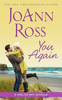 You Again: A Shelter Bay novella - JoAnn Ross
