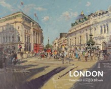 London: Paintings by Peter Brown - Peter Brown