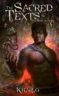 The Sacred Texts: The Book of Azrael (The Sacred Texts Series) - Kharlo, Aldo Katayanagi, Dana Whippy