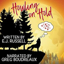 Howling on Hold - E.J. Russell,Greg Boudreaux